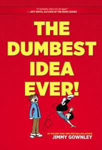 dumbest idea